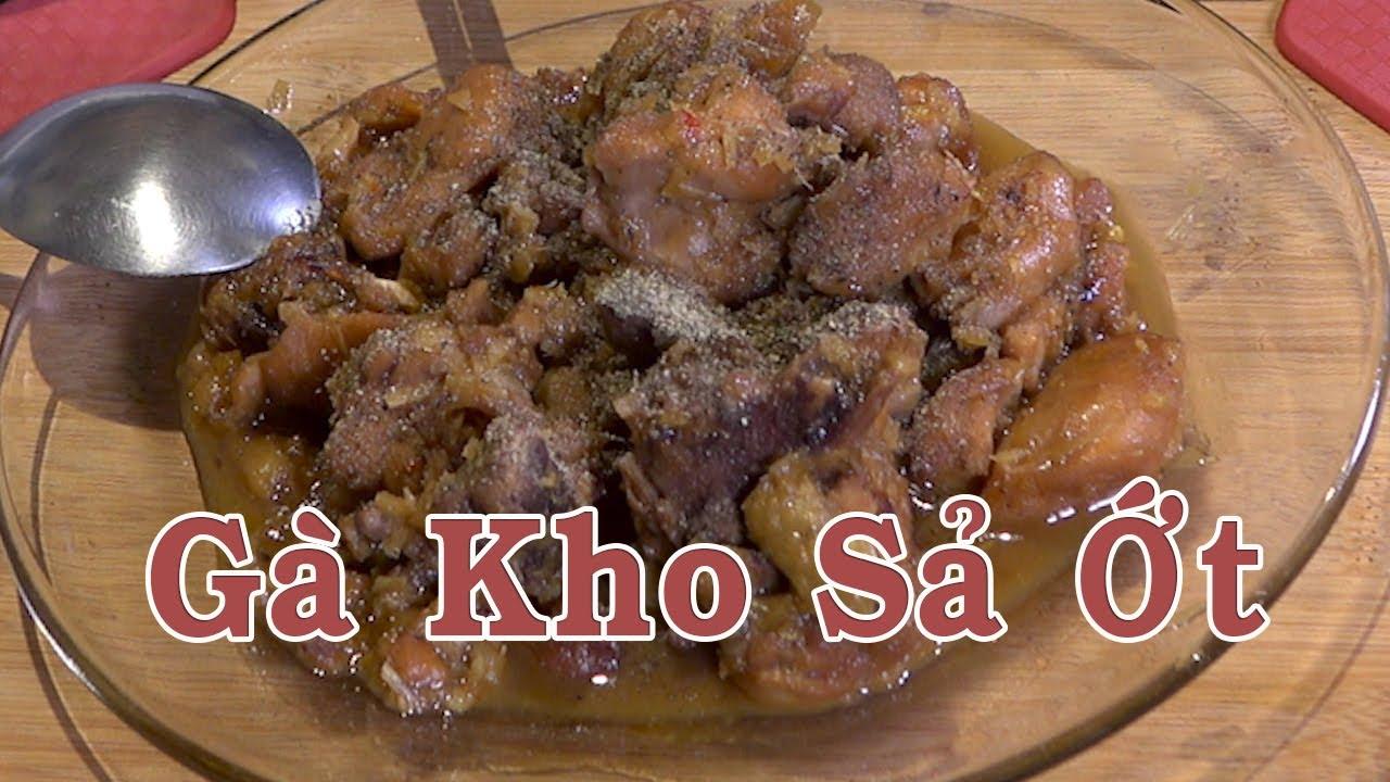Gà kho sả ớt  – Cách nấu gà kho sả ớt – Bếp Độc Thân