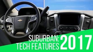 2017 Chevrolet Suburban: Tech Features