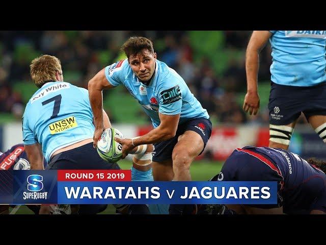 Waratahs v Jaguares | Super Rugby 2019 Rd 15 Highlights