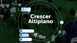 Crescer Altiplano Online - 14/07