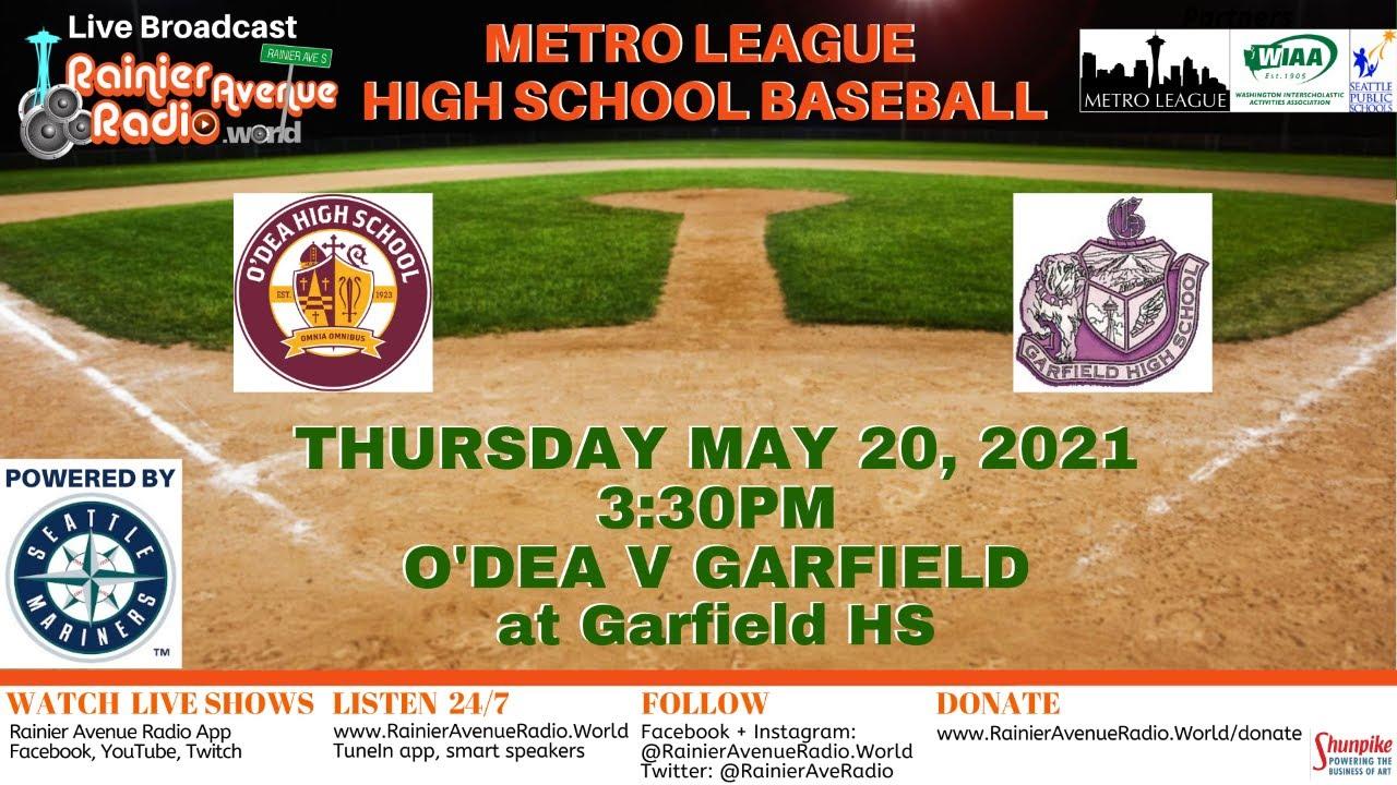 5-20-21 Metro League Baseball: O'Dea v Garfield