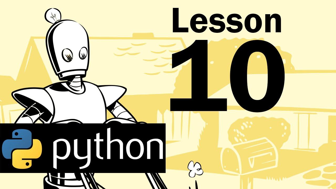 Lesson 10 - Python Programming (Automate the Boring Stuff with Python)