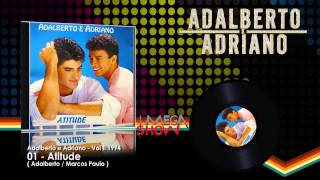 Adalberto e Adriano - CD Atitude (1994) 01-Atitude