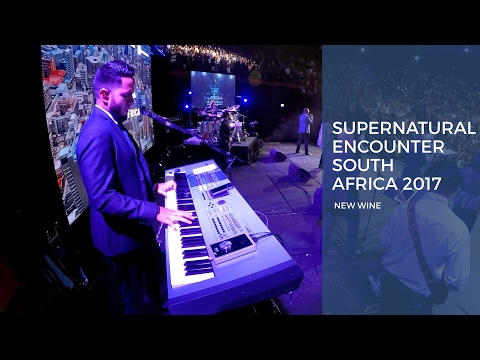 Supernatural Encounter South Africa 2017 - New Wine (Piano Cam)