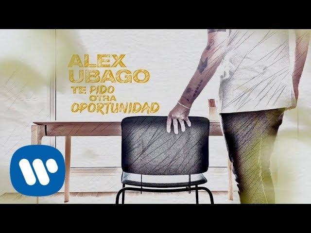 Alex Ubago - Te pido otra oportunidad (Videoclip Oficial)