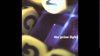 Watch Prize Fight Someone Else video