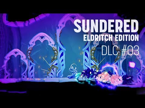 I Really Hate this Place | Sundered: Eldritch Edition (Part 3) |
