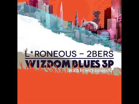 L*Roneous & 2bers