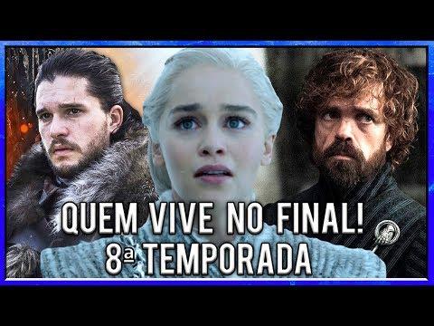 Quem Sobrevive no Final de Game Of Thrones - Spoilers da 8ª Temporada de Game Of Thrones