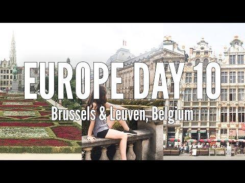 EUROPE 2018 | Brussels & Leuven | Belgium Travel Vlog