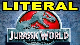LITERAL Jurassic World Trailer