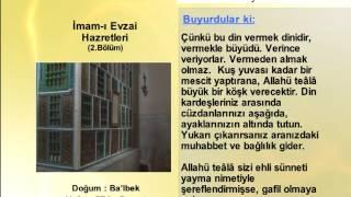 İMAM EVZAİ HAZRETLERİ 2 - YOLUMUZU AYDINLATANLAR
