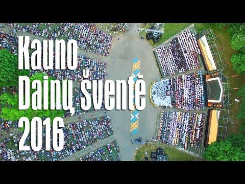 Kauno Dainų šventė - 2016 | Lithuanian Song Festival in Kaunas