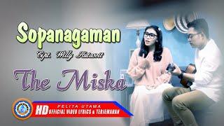 The Miska - Sopanagaman | Lagu batak Terpopuler | Dibahen Ho Maila Au | Lirik Dan Terjemahannya