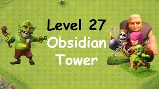 Clash of Clans - Single Player Campaign Walkthrough - Level 27 - Obsidian Tower