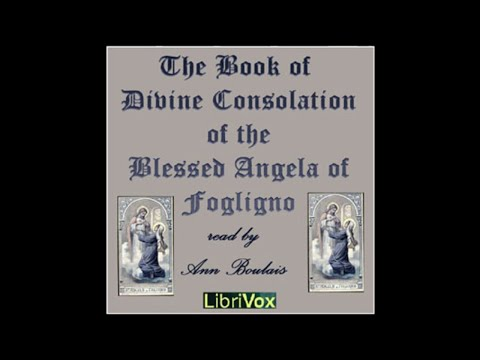 01 The Book of Divine Consolation of the Blessed Angela of Foligno