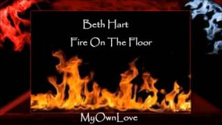 fire on the floor beth hart lyrics