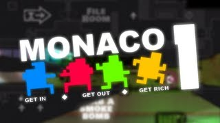 Monaco: Gameplay - What's Yours is Mine! - Part 1 - Multiplayer