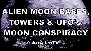 ALIEN MOON BASES, TOWERS & UFO