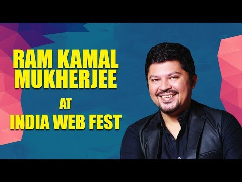 India Web Fest should be organized across India: Ram Kamal Mukherjee