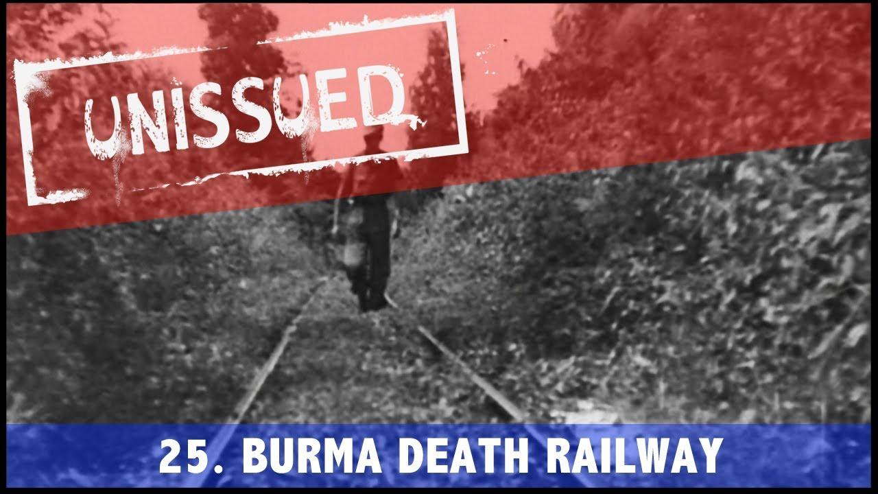 Unissued Nº25 - Burma Death Railway (1945)