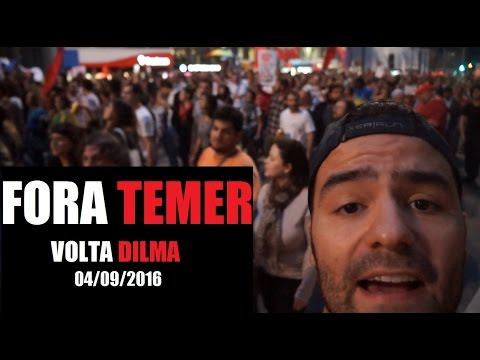 Fora Temer – 04/09/2016 – Questionando Manifestação Paulista