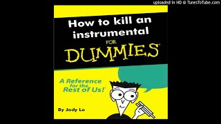Jody Lo - How to kill an instrumental for dummies (Famous Dex - Pressure)