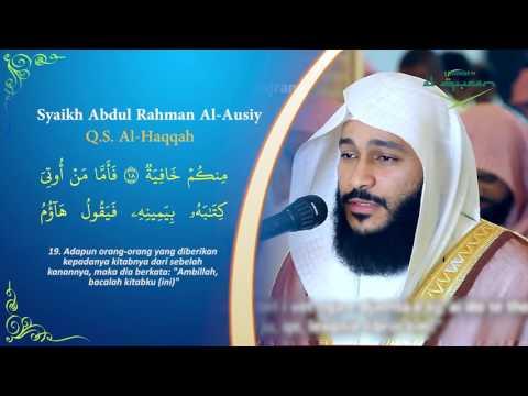Surah Al-Haqqah - Syaikh Abdul Rahman Al-Ausiy