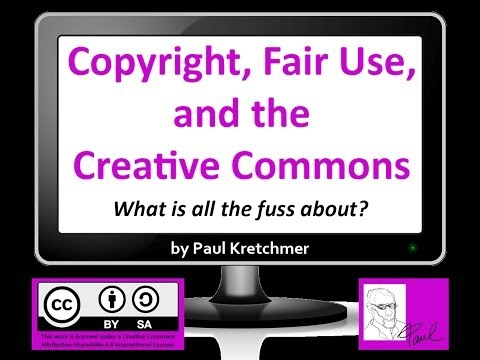Copyright, Fair Use, and the Creative Commons