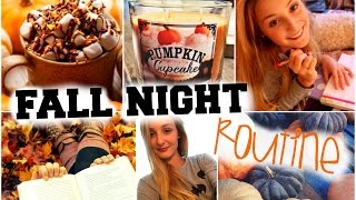 Fall Night Routine ♡ 2014