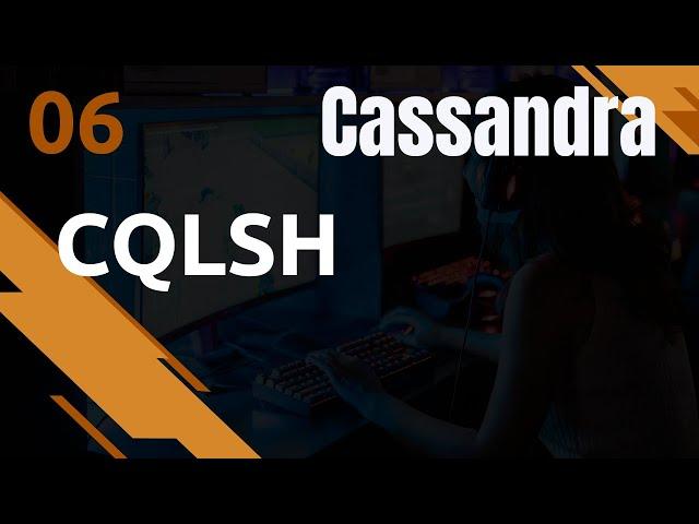 CASSANDRA - 6. CQLSH : PREAMBULE (CQLSHRC, OPTIONS...)