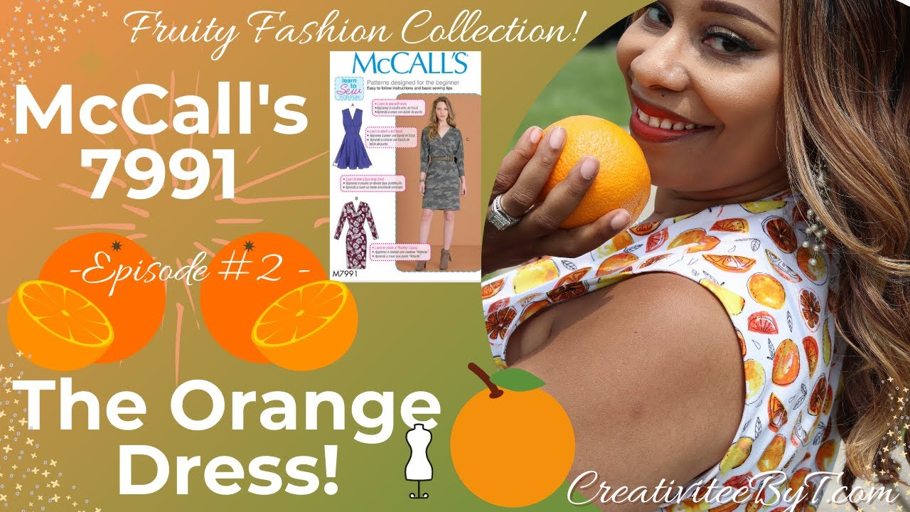 Download The Orange Dress! Fruity Fashion Collection! McCall's 7991