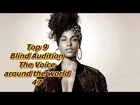 Top 9 Blind Audition (The Voice around the world 47)