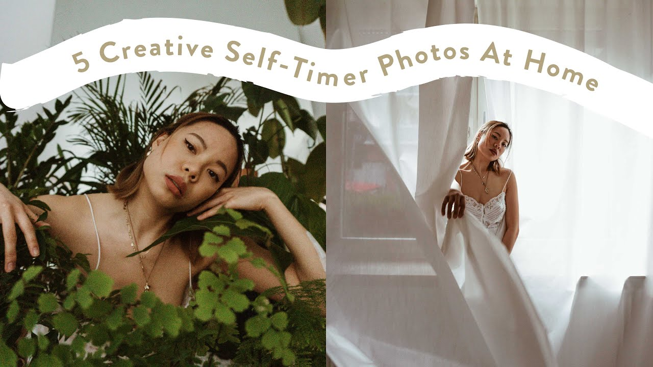 How To Take Creative Self Timer Photos At Home Youtube
