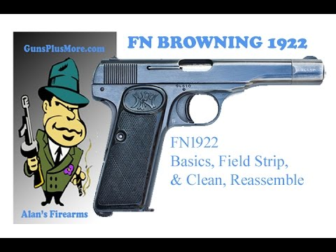 AlansFirearms: Browning 1922, Shoot, Field Strip, Clean, and Reassemble