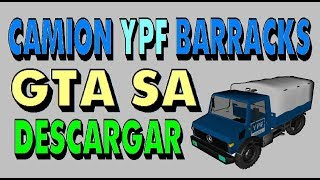 Camion Mercedes Benz  YPF GTA VSA Descargar Barracks Download Argentine Truck