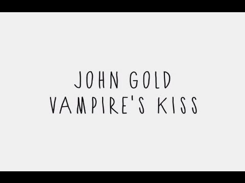 Клип John Gold - Vampire's Kiss