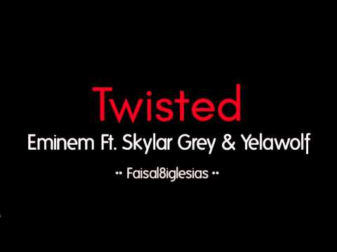 Eminem - Twisted Ft. Skylar Grey & Yelawolf | مترجمة