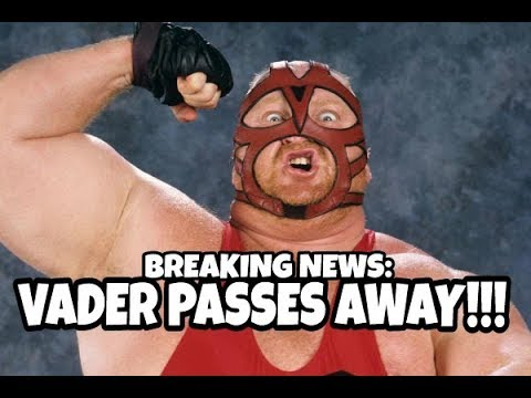 BREAKING NEWS   WWE LEGEND VADER PASSES AWAY AGED 63