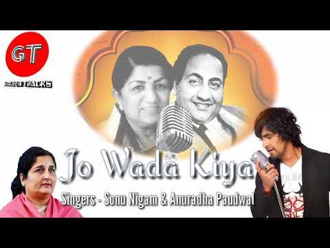 Jo Wada Kiya | Sonu Nigam & Anuradha Paudwal