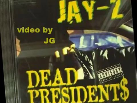 Jay Z  Dead Presidents HQ Original w Lyrics On Screen