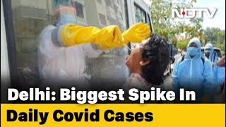 Delhi Records Highest Single-Day Covid Cases At 5,739