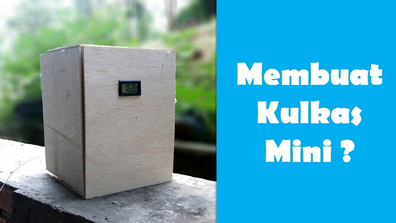 diy cara membuat kulkas mini menggunakan peltier 12v how to make mini refrigerator diy