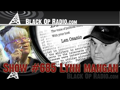 Black Op Radio #685 Lynn Mangan (part one)