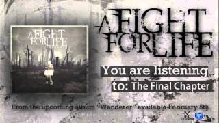 Watch A Fight For Life The Final Chapter video
