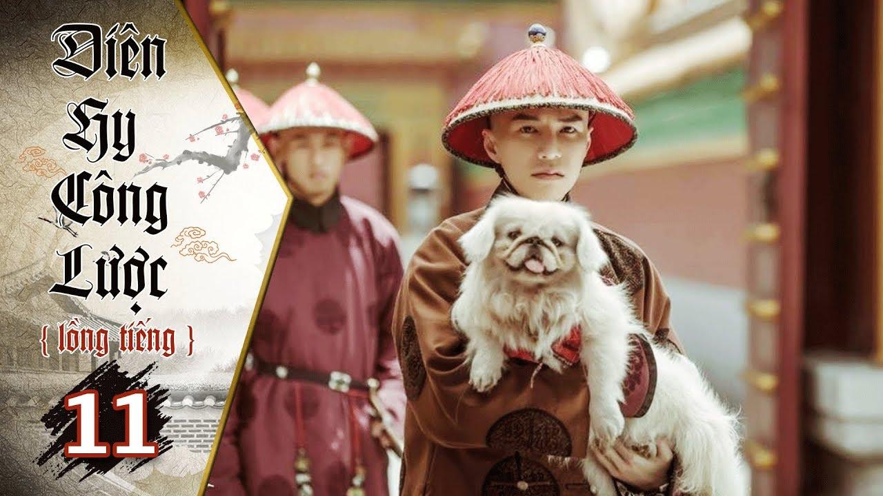 image Diên Hy Công Lược - Tập 11 (Lồng Tiếng) | Phim Bộ Trung Quốc Hay Nhất 2018 (17H, thứ 2-6 trên HTV7)