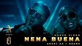 @Anuel AA & Ozuna - NENA BUENA