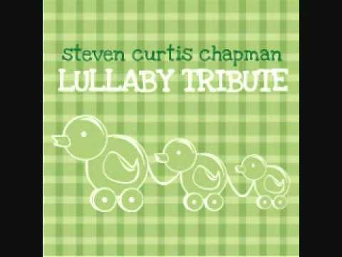 Fingerprints of God - Steven Curtis Chapman Lullaby Tribute