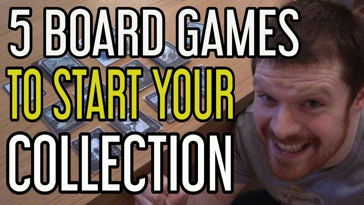 5 Board Games To Start Your Collection