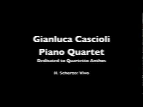 Gianluca Cascioli Piano Quartet (dedicated to Quartetto Anthos) II.Mov